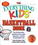 The Everything Kids' Basketball Book Pdf/ePub eBook