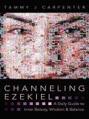 Channeling Ezekiel
