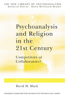 Psychoanalysis and Religion in the 21st Century