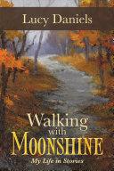 Walking with Moonshine Pdf/ePub eBook