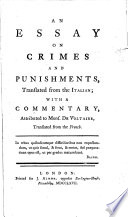 an essay on crimes and punishments cesare ese di beccaria an essay on crimes and punishments