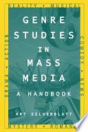 Genre Studies in Mass Media  A Handbook