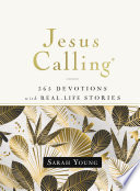 Jesus Calling, 365 Devotions with Real-Life Stories, Hardcover, with Full Scriptures