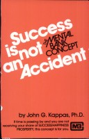 Success Is Not An Accident The Mental Bank Concept