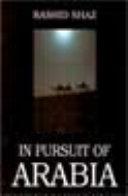 In Pursuit of Arabia