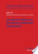 Europäische Einflüsse auf den deutsch-italienischen Rechtsverkehr