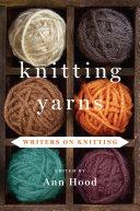 Knitting Yarns: Writers on Knitting Pdf