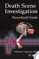 Death Scene Investigation Procedural Guide
