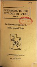Guidebook to the Geology of Utah