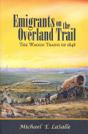 Emigrants on the Overland Trail