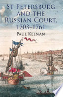 St Petersburg and the Russian Court  1703 1761