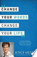 Change Your Words  Change Your Life Book PDF