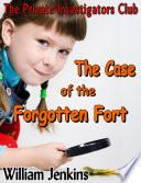 The Case of the Forgotten Fort
