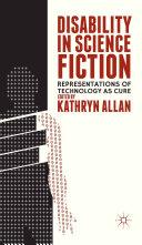 Disability in Science Fiction [Pdf/ePub] eBook