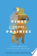 Pinay on the Prairies