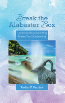 Break the Alabaster Box