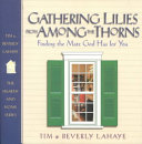 Gathering Lilies from Among the Thorns