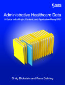 Administrative Healthcare Data: A Guide to Its Origin, Content, and ...