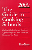 The Guide to Cooking Schools 2000