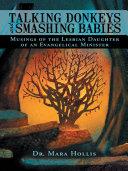 Talking Donkeys and Smashing Babies