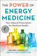 The Power of Energy Medicine