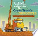 Crane Truck's Opposites