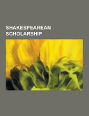 Shakespearean Scholarship