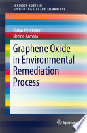 Graphene Oxide in Environmental Remediation Process