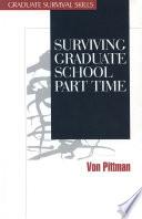 Surviving Graduate School Part Time
