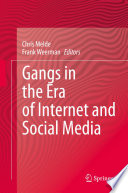 Gangs In The Era Of Internet And Social Media Book