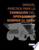 Manual práctico para la formación del operador de dúmper de obra (e-book)