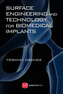Surface Engineering and Technology for Biomedical Implants