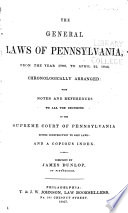 The General Laws Of Pennsylvania From The Year 1700 To April 22 1848