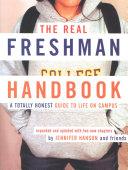 The Real Freshman Handbook