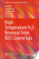 High Temperature H2S Removal from IGCC Coarse Gas