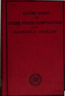 Second steps to Greek prose composition   With  Key