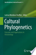 Cultural Phylogenetics  : Concepts and Applications in Archaeology