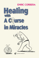 Healing Through A Course In Miracles