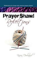 Prayer Shawl Reflections