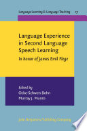 Language Experience in Second Language Speech Learning