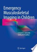 Emergency Musculoskeletal Imaging In Children Book PDF