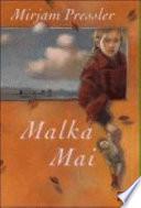 Malka Mai  : Roman