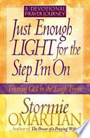 Just Enough Light For The Step I M On A Devotional Prayer Journey Book PDF