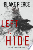 Left To Hide (An Adele Sharp Mystery—Book Three)