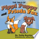 The Tails of Pippi Puppy and Freida Fox