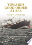 Towards Good Order At Sea