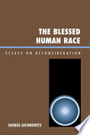 The Blessed Human Race