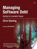 Managing Software Debt
