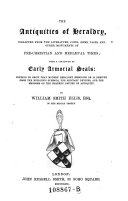The Antiquities of Heraldry     with a Catalogue of Early Armorial Seals