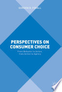 Perspectives on Consumer Choice